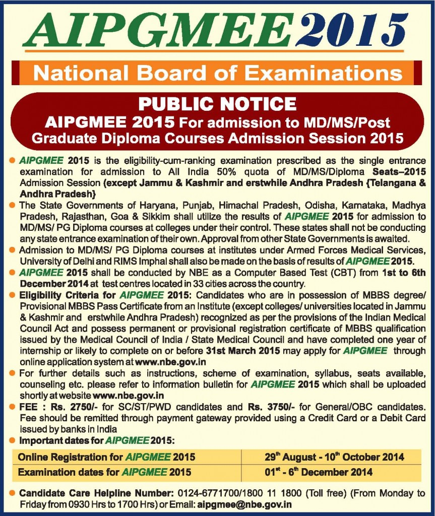 AIPGMEE 2015 All India Exams From 1st to 6th December 2014. Online Registration from 29th August to 10th October 2014