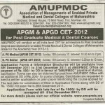 Maharashtra AMUPMDC APGM CET 2012 and APGD CET-2012 on 15 January 2012