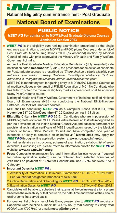 DNB CET: January 2013 : 17th to 20th November 2012 : Diplomate National Board - Centralized Entrance Test : For Admission to DNB Post Graduate Courses January 2013 Admission Session