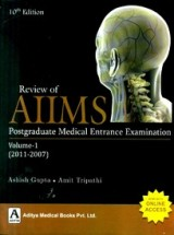 Review of AIIMS: Postgraduate Medical Entrance Examination 2011 - 2007 (Volume - 1) 10th Edition
