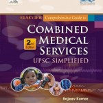 Comprehensive Guide to Combined Medical Services: UPSC Simplified 2nd Edition : Extensive coverage of papers of UPSC from 1999 to 2012.