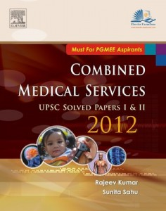 Combined Medical Services UPSC Solved 2012: (Papers 1 and 2) 1st Edition : PRICE: RS.116